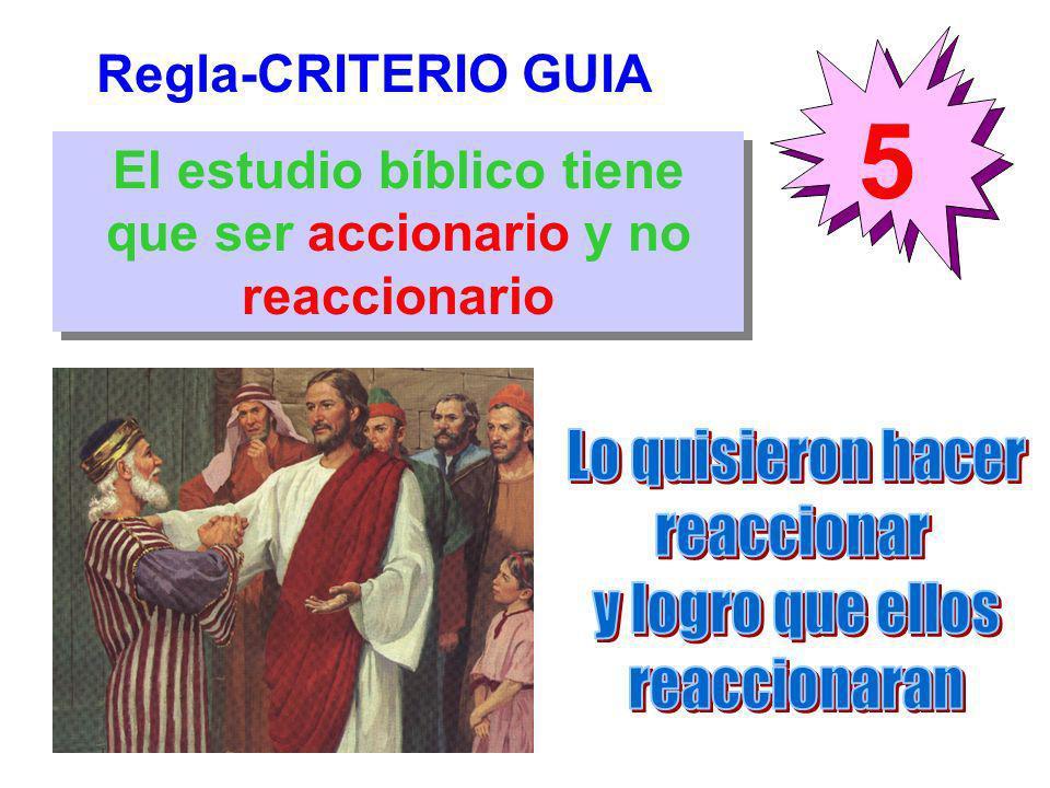 El estudio bíblico tiene que ser accionario y no reaccionario