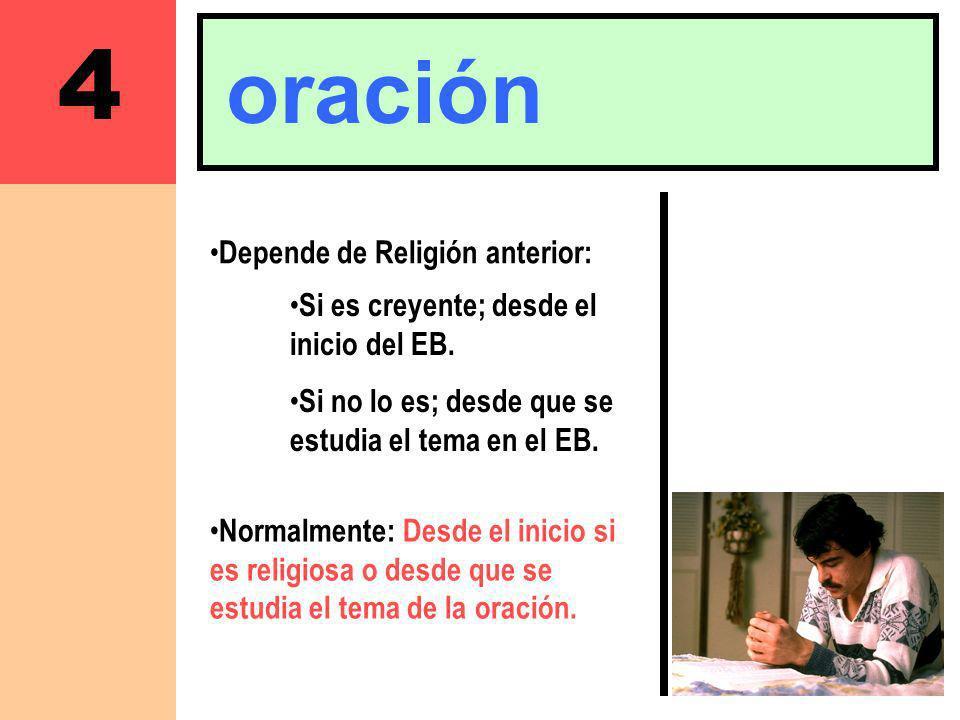 4 oración Depende de Religión anterior:
