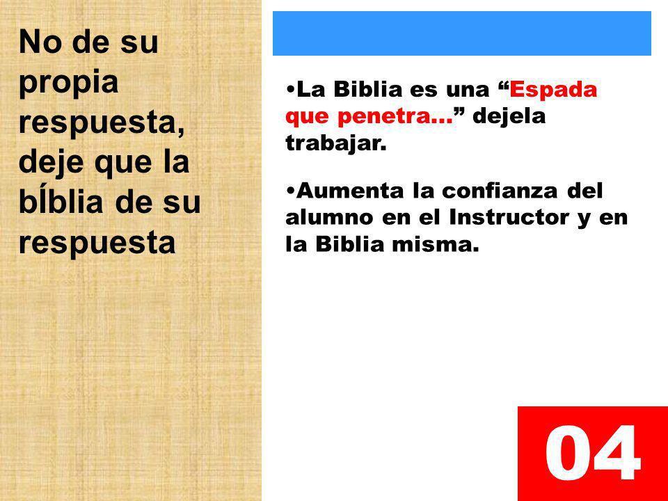 04 No de su propia respuesta, deje que la bÍblia de su respuesta