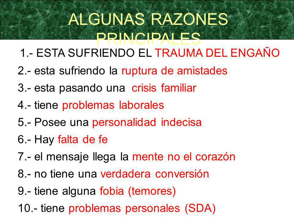 ALGUNAS RAZONES PRINCIPALES