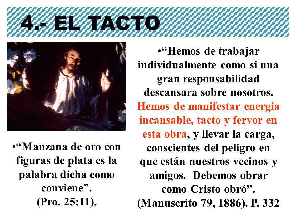 4.- EL TACTO