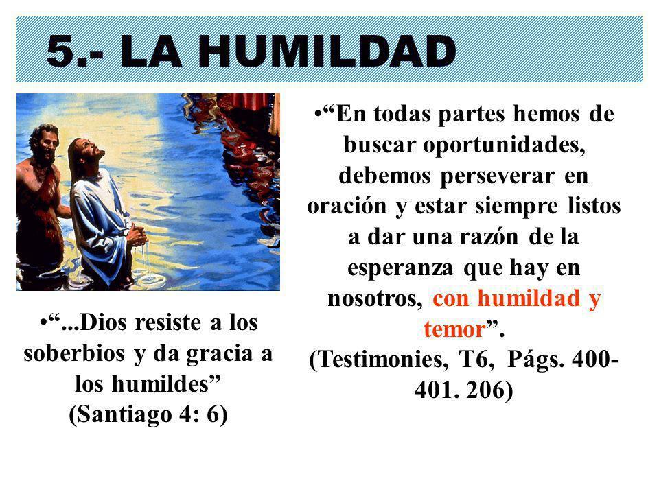 5.- LA HUMILDAD