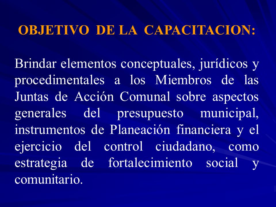 OBJETIVO DE LA CAPACITACION: