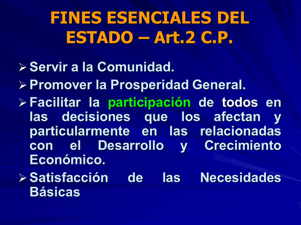 FINES ESENCIALES DEL ESTADO – Art.2 C.P.