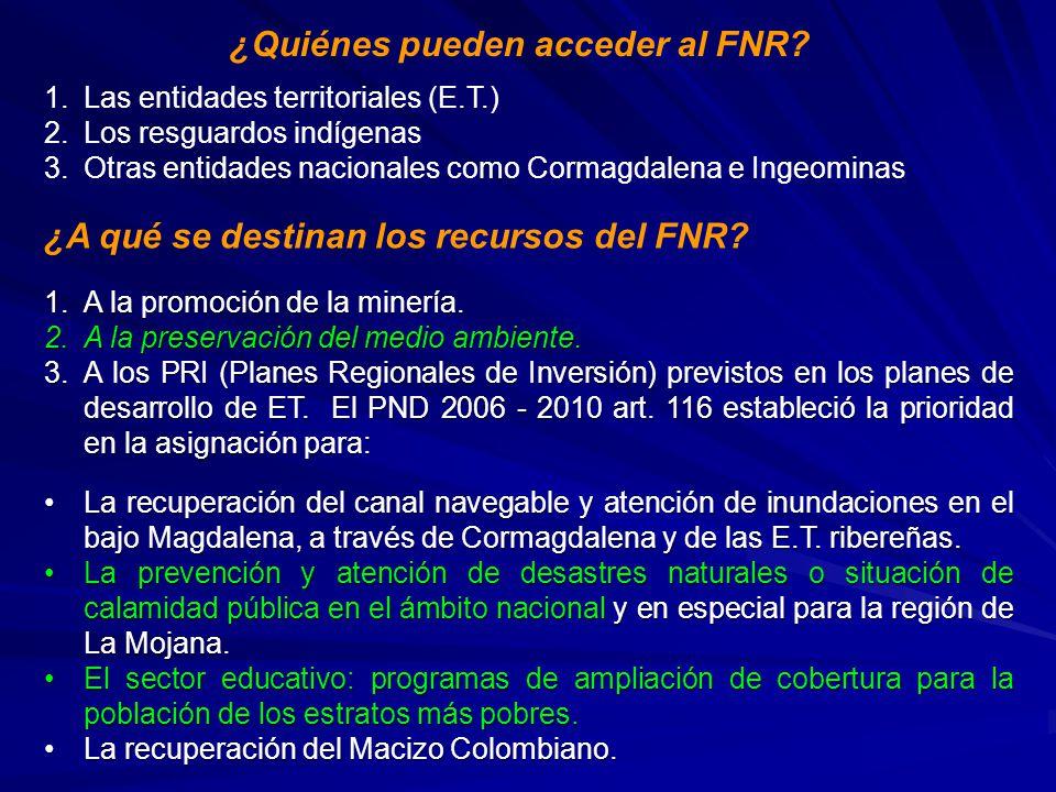 ¿Quiénes pueden acceder al FNR