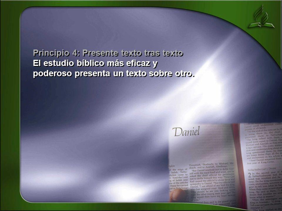 Principio 4: Presente texto tras texto