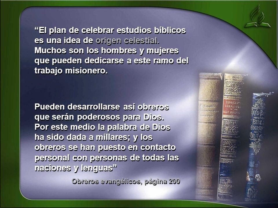 El plan de celebrar estudios bíblicos es una idea de origen celestial