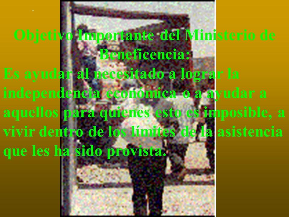 Objetivo Importante del Ministerio de Beneficencia: