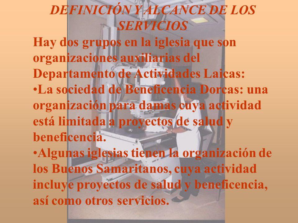 DEFINICIÓN Y ALCANCE DE LOS SERVICIOS