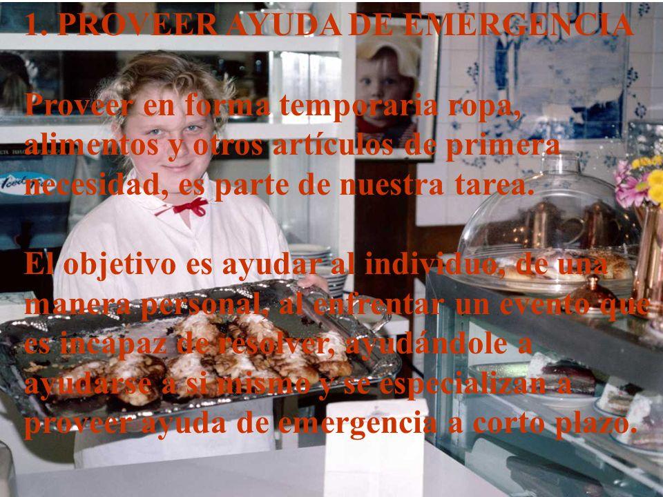1. PROVEER AYUDA DE EMERGENCIA
