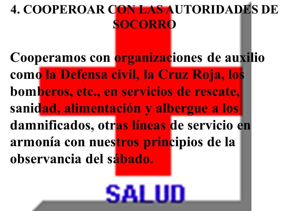 4. COOPEROAR CON LAS AUTORIDADES DE SOCORRO