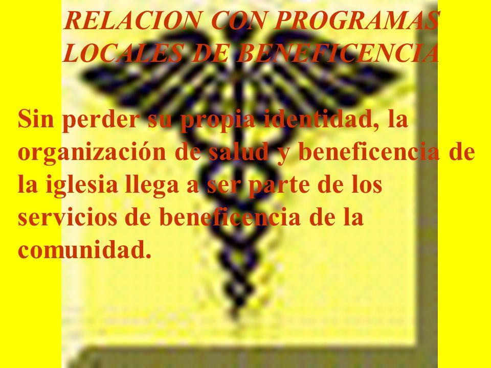 RELACION CON PROGRAMAS LOCALES DE BENEFICENCIA