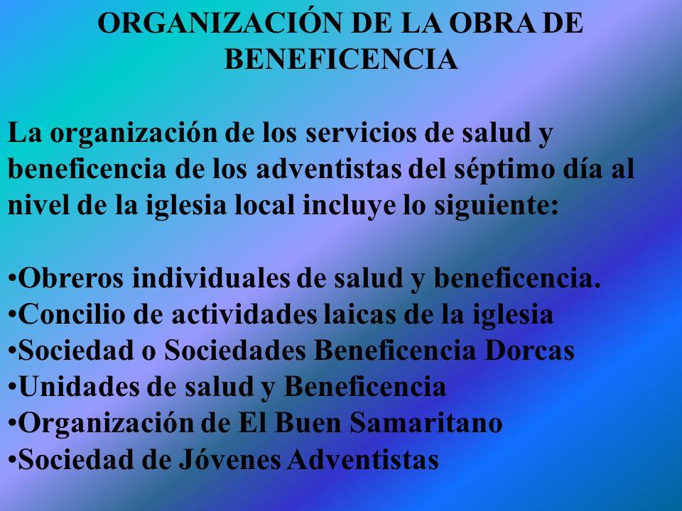 ORGANIZACIÓN DE LA OBRA DE BENEFICENCIA