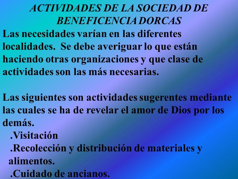 ACTIVIDADES DE LA SOCIEDAD DE BENEFICENCIA DORCAS