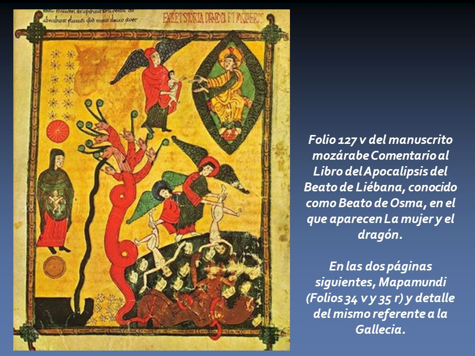 Folio 127 v del manuscrito mozárabe Comentario al Libro del Apocalipsis del Beato de Liébana, conocido como Beato de Osma, en el que aparecen La mujer y el dragón.