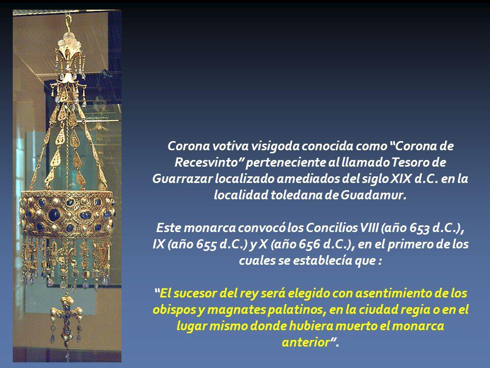 Corona votiva visigoda conocida como Corona de Recesvinto perteneciente al llamado Tesoro de Guarrazar localizado amediados del siglo XIX d.C. en la localidad toledana de Guadamur.