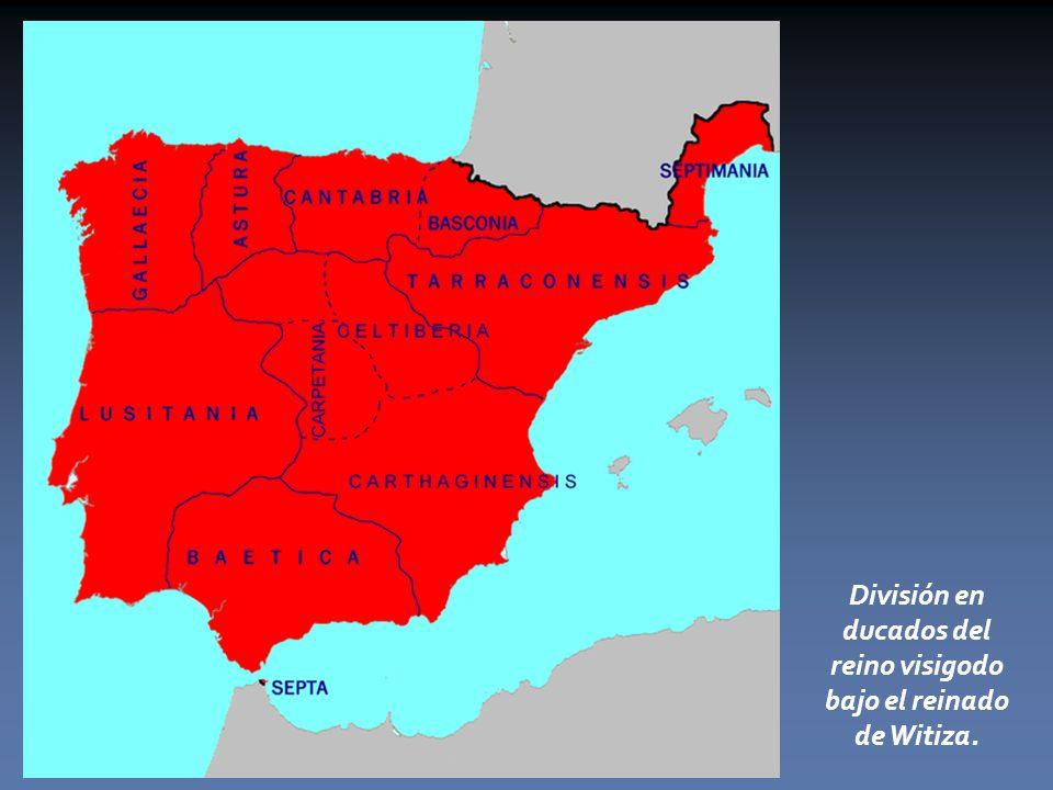 División en ducados del reino visigodo bajo el reinado de Witiza.