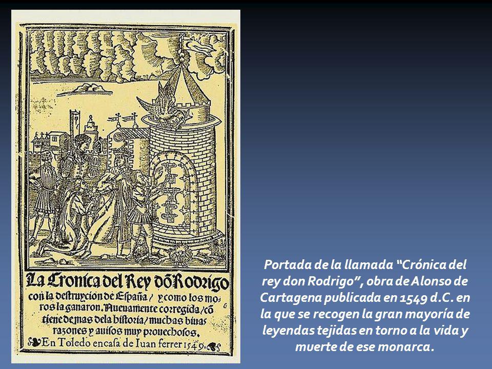 Portada de la llamada Crónica del rey don Rodrigo , obra de Alonso de Cartagena publicada en 1549 d.C.