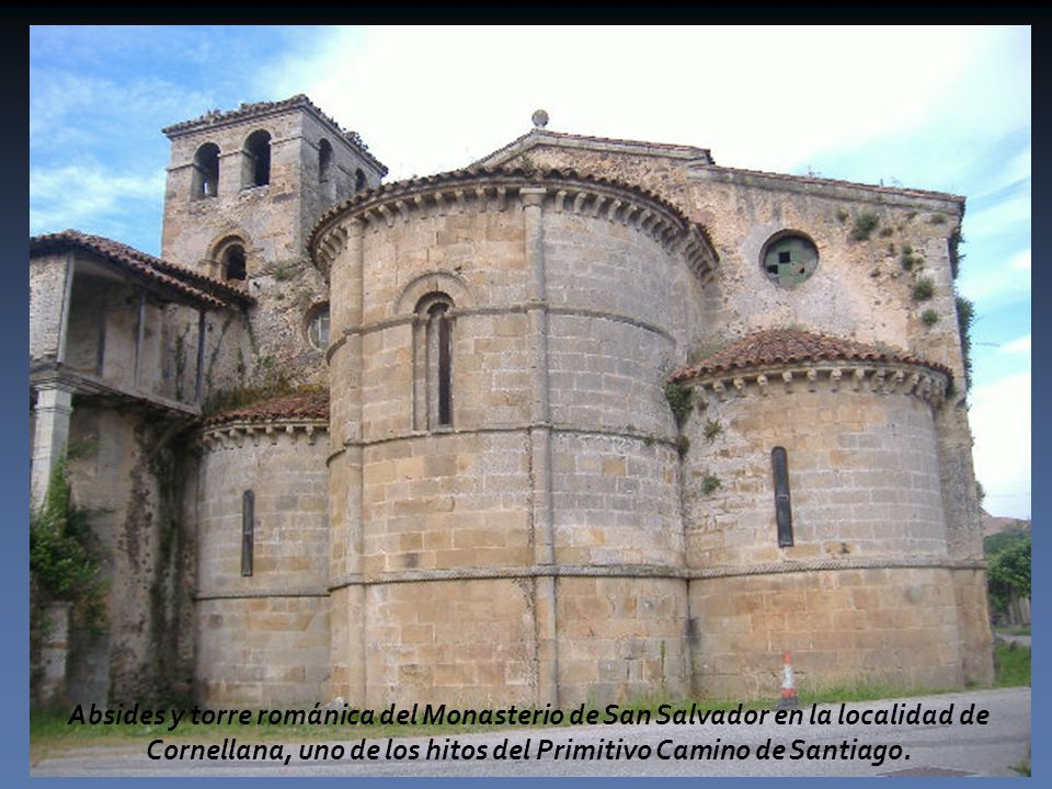 Absides y torre románica del Monasterio de San Salvador en la localidad de Cornellana, uno de los hitos del Primitivo Camino de Santiago.