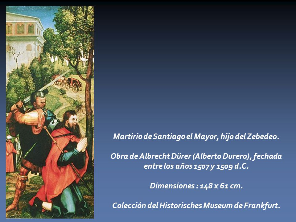 Martirio de Santiago el Mayor, hijo del Zebedeo.