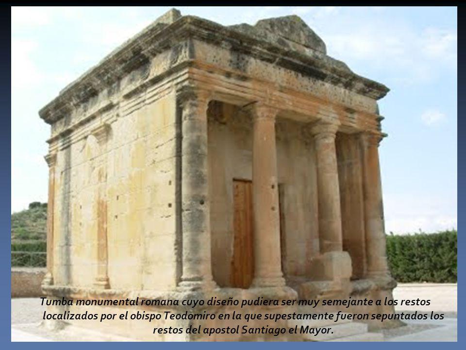 Tumba monumental romana cuyo diseño pudiera ser muy semejante a los restos localizados por el obispo Teodomiro en la que supestamente fueron sepuntados los restos del apostol Santiago el Mayor.