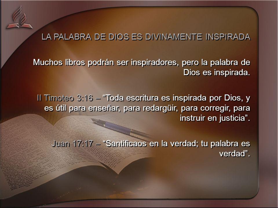 LA PALABRA DE DIOS ES DIVINAMENTE INSPIRADA