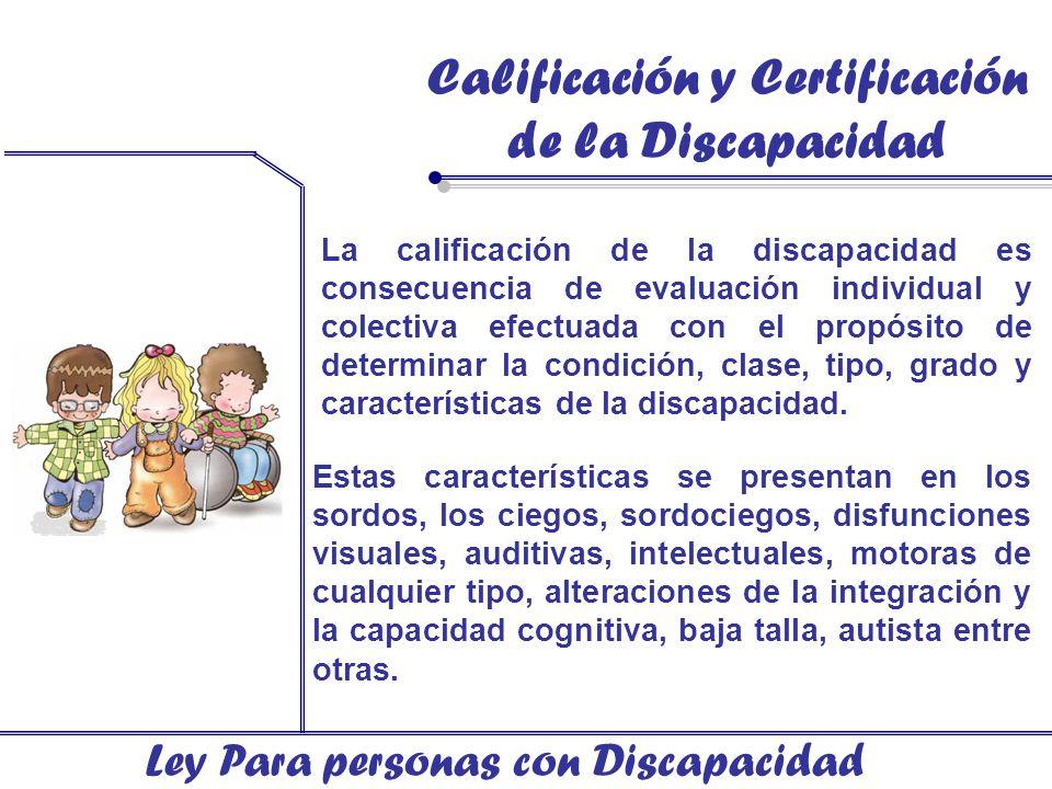 Calificación y Certificación de la Discapacidad
