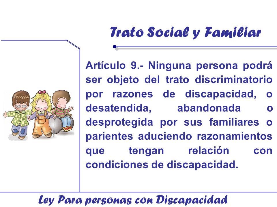 Trato Social y Familiar