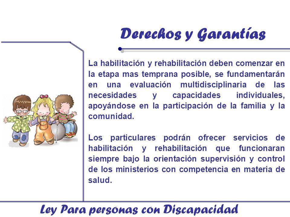 Derechos y Garantías Ley Para personas con Discapacidad