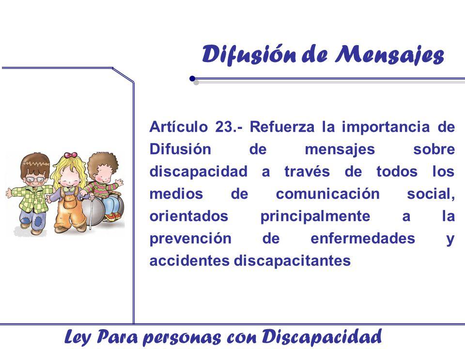 Difusión de Mensajes Ley Para personas con Discapacidad