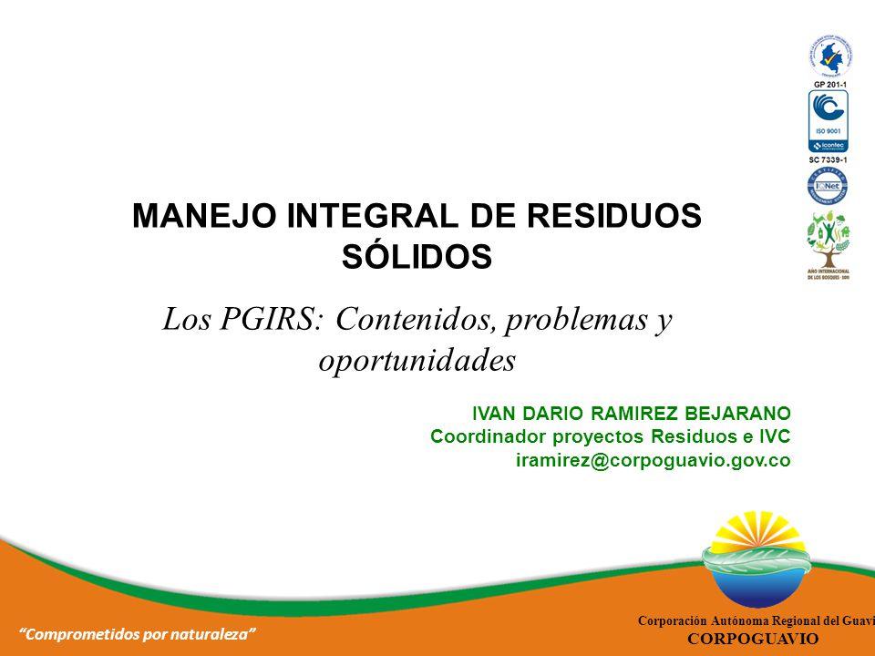 MANEJO INTEGRAL DE RESIDUOS SÓLIDOS Comprometidos por naturaleza