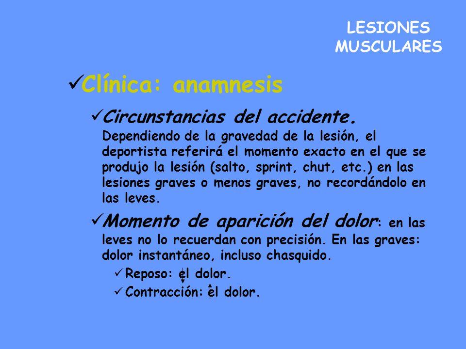 LESIONES MUSCULARESClínica: anamnesis.