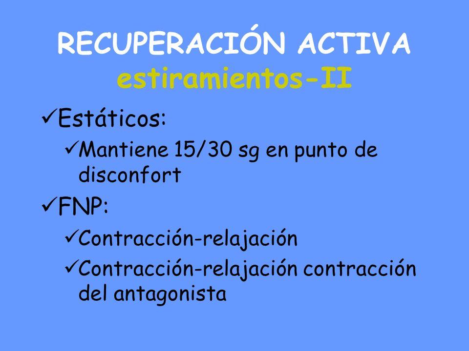 RECUPERACIÓN ACTIVA estiramientos-II