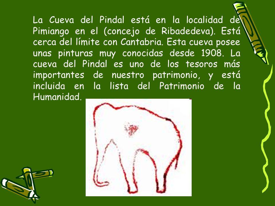 La Cueva del Pindal está en la localidad de Pimiango en el (concejo de Ribadedeva).