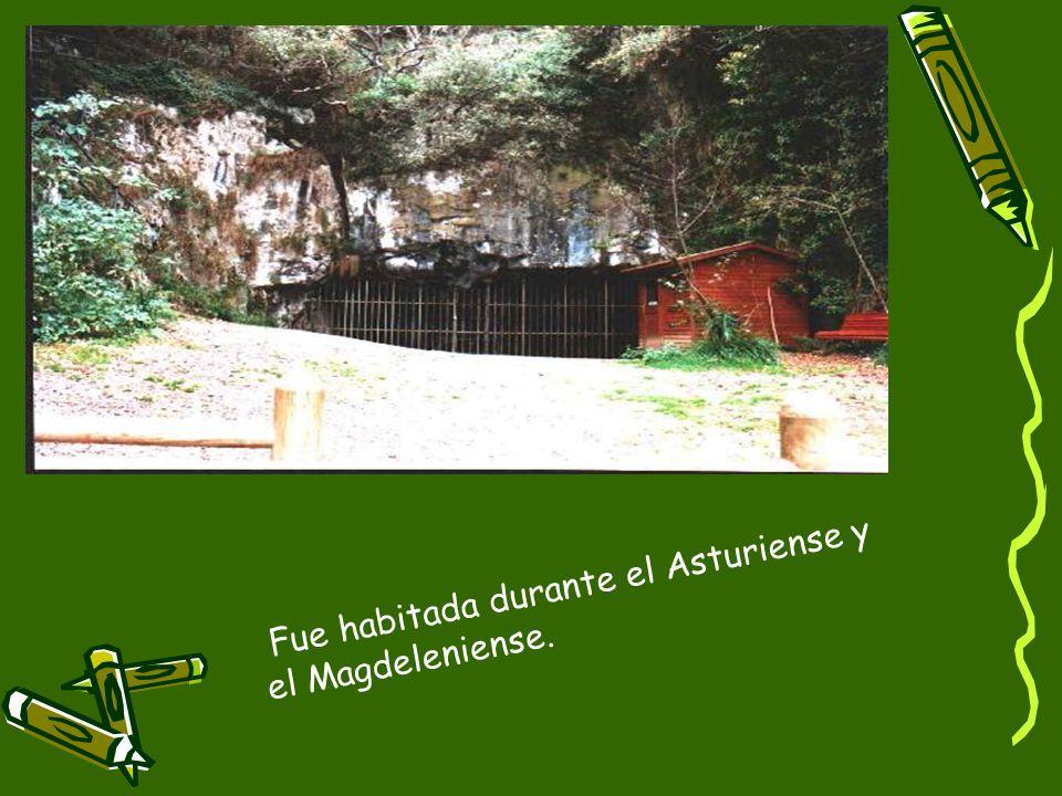 Fue habitada durante el Asturiense y el Magdeleniense.