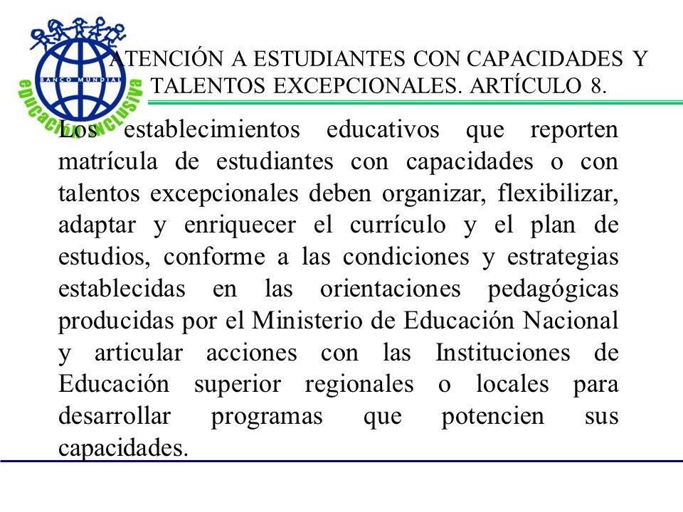 ATENCIÓN A ESTUDIANTES CON CAPACIDADES Y TALENTOS EXCEPCIONALES