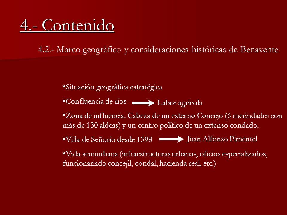 4.- Contenido 4.2.- Marco geográfico y consideraciones históricas de Benavente. Situación geográfica estratégica.
