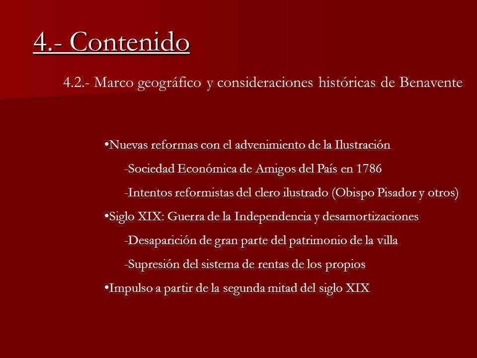 4.- Contenido 4.2.- Marco geográfico y consideraciones históricas de Benavente. Nuevas reformas con el advenimiento de la Ilustración.