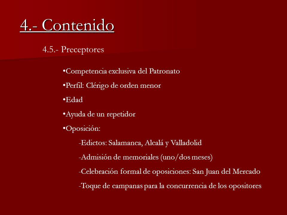 4.- Contenido 4.5.- Preceptores Competencia exclusiva del Patronato