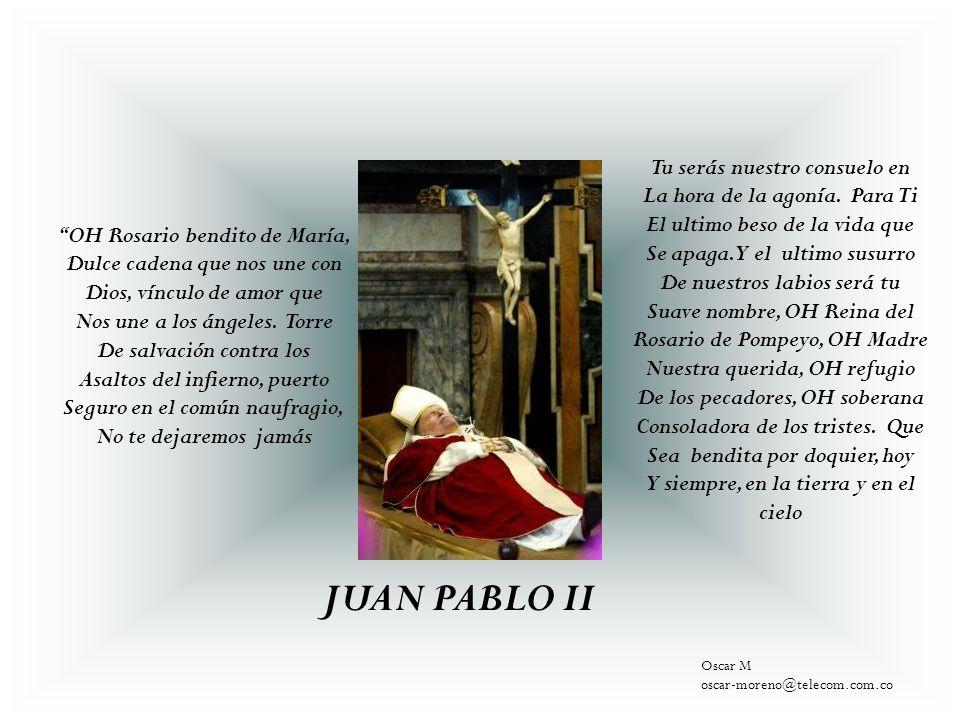 JUAN PABLO II Tu serás nuestro consuelo en