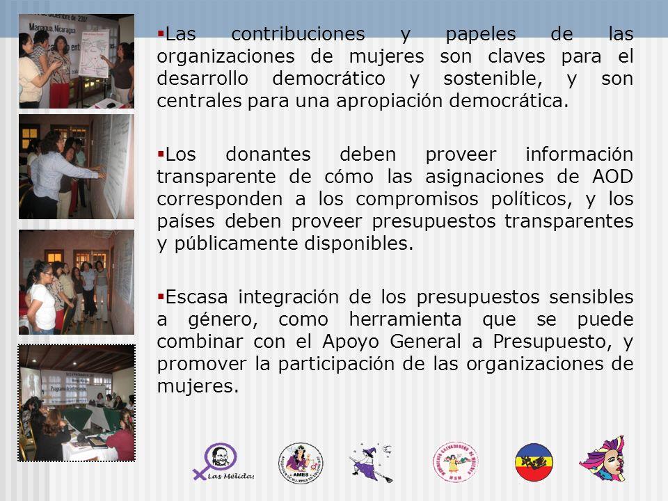 Las contribuciones y papeles de las organizaciones de mujeres son claves para el desarrollo democrático y sostenible, y son centrales para una apropiación democrática.