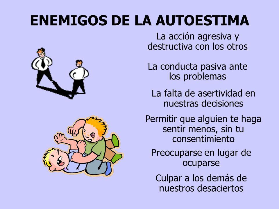 ENEMIGOS DE LA AUTOESTIMA