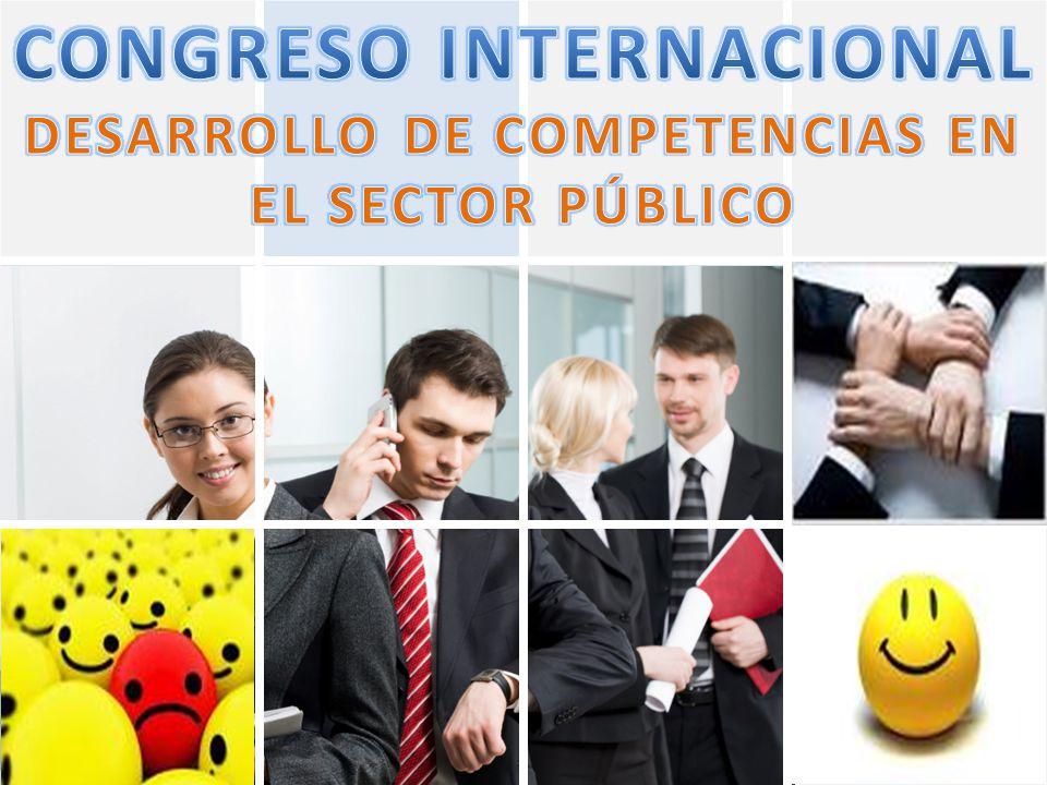 CONGRESO INTERNACIONAL DESARROLLO DE COMPETENCIAS EN EL SECTOR PÚBLICO