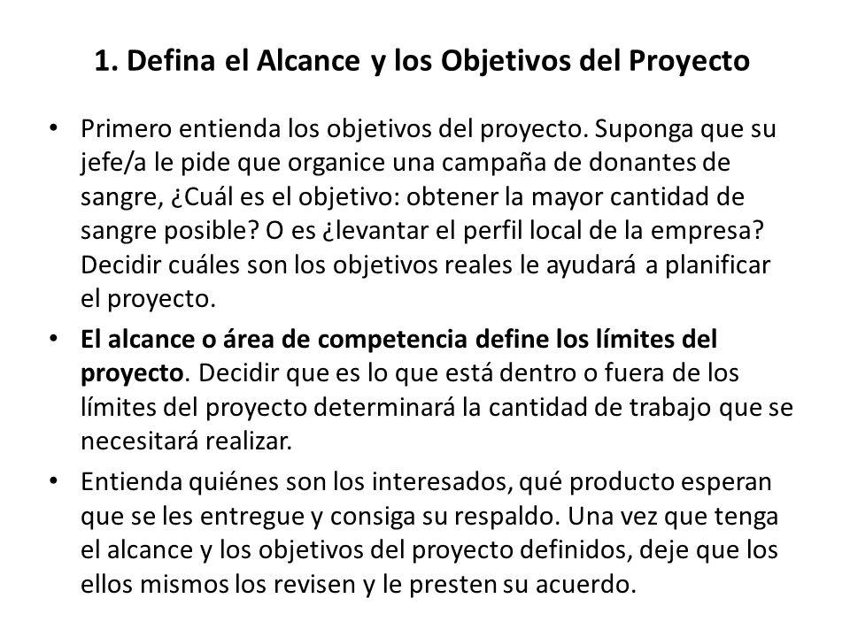 1. Defina el Alcance y los Objetivos del Proyecto