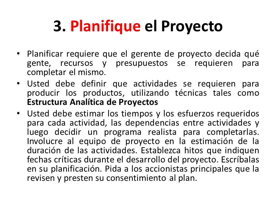 3. Planifique el Proyecto
