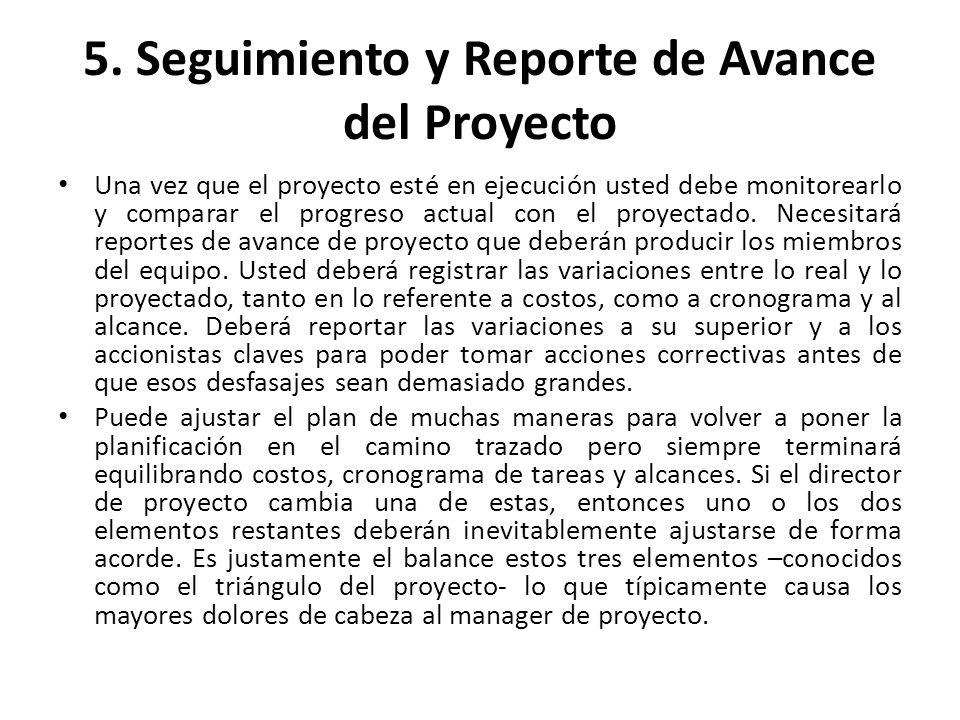 5. Seguimiento y Reporte de Avance del Proyecto
