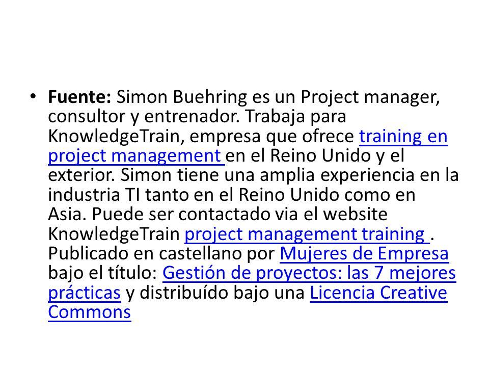 Fuente: Simon Buehring es un Project manager, consultor y entrenador