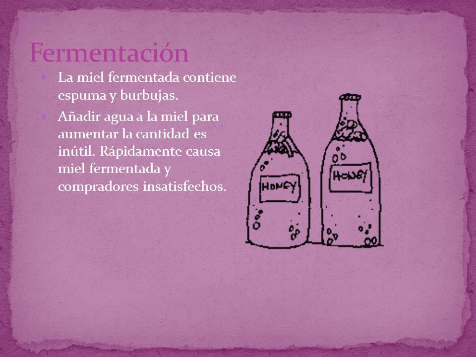 Fermentación La miel fermentada contiene espuma y burbujas.
