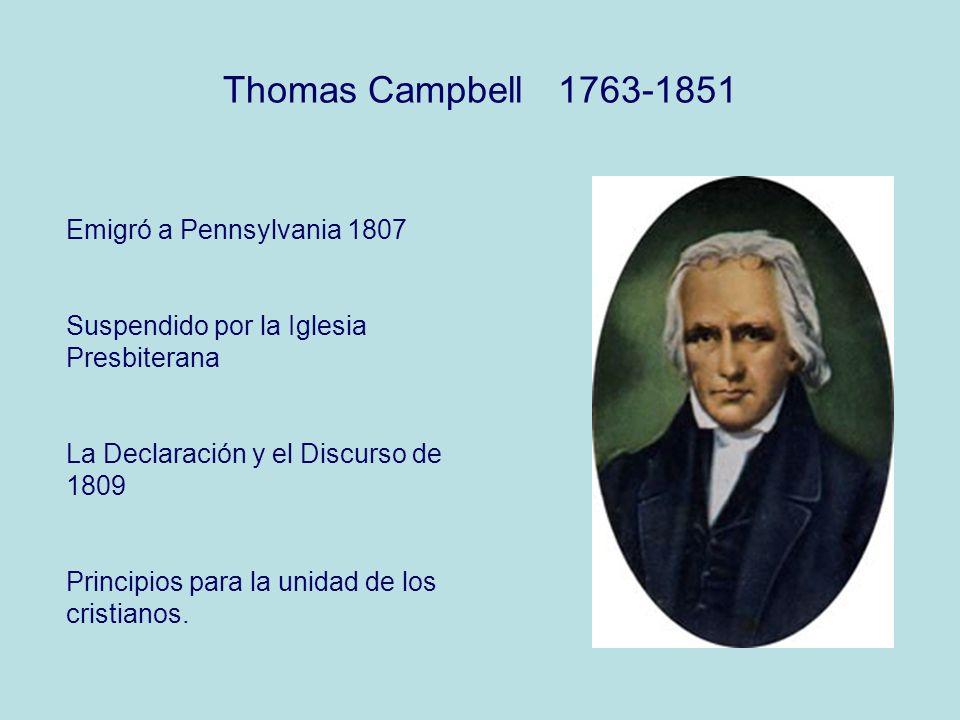 Thomas Campbell 1763-1851 Emigró a Pennsylvania 1807