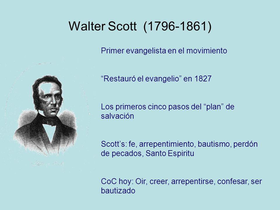 Walter Scott (1796-1861) Primer evangelista en el movimiento